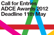 Call for Entries ADC*E Awards 2012